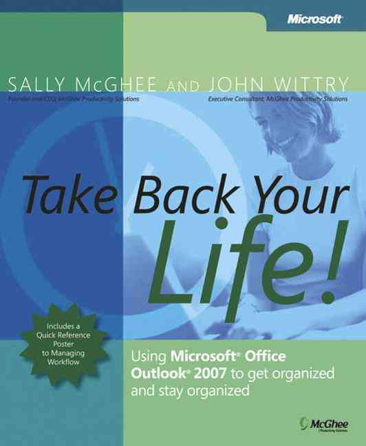 Take Back Your Life! By McGhee, Sally/ Wittry, John